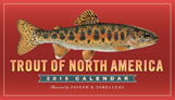 2015 TROUT OF NORTH AMERICA CALENDAR