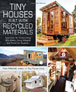 TINY HOUSES MADE BUILT WITH RECYCLED MATERIAL