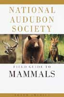 NATIONAL AUDUBON SOCIETY FIELD GUIDE TO NORTH AMERICAN MAMMALS