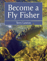 BECOME A FLY FISHER