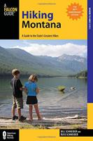 HIKING MONTANA: A GUIDE TO THE STATES GREATEST HIKES
