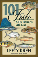 101 FISH: A FLY FISHER?S LIFE LIST