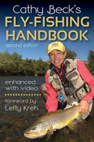 CATHY BECK'S FLY-FISHING HANDBOOK: 2ND EDITION