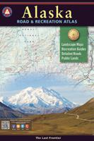 BENCHMARK ALASKA ROAD & RECREATION ATLAS 2ND ED