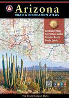 BENCHMARK ARIZONA ROAD & RECREATION ATLAS 10TH EDITION