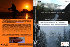 HOOKED ON THE FLY PRESENTS: THE LAST WILD RIVER IN CALIFORNIA - FLY FISHING FOR WILD WINTER STEELHEA