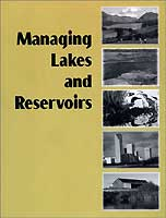 MANAGING LAKES AND RESERVOIRS: 3RD ED