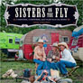 SISTERS ON THE FLY: CARAVANS, CAMPFIRES, AND TALES FROM THE ROAD