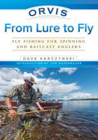 ORVIS FROM LURE TO FLY